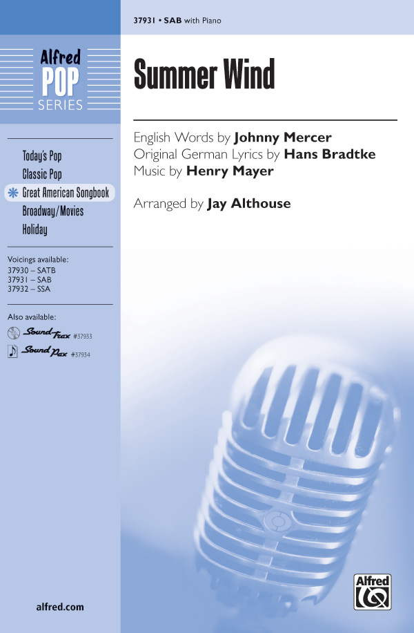Summer Wind : SAB : Jay Althouse : Hans Bradtke : Sheet Music : 00-37931 : 038081424033