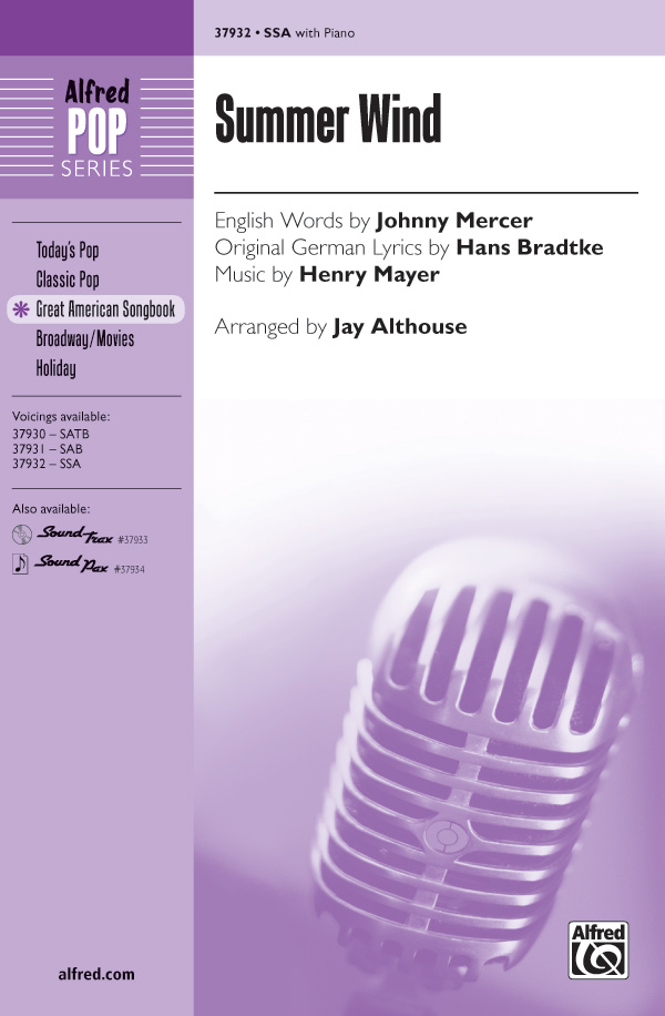 Summer Wind : SSA : Jay Althouse : Hans Bradtke : Sheet Music : 00-37932 : 038081424040