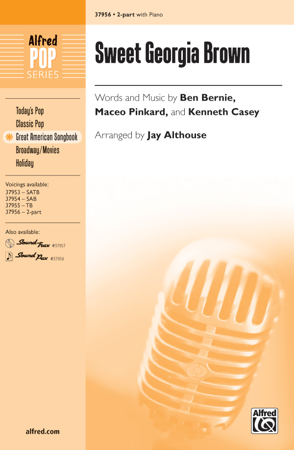 Sweet Georgia Brown : 2-Part : Jay Althouse : Maceo Pinkard : Sheet Music : 00-37956 : 038081424286
