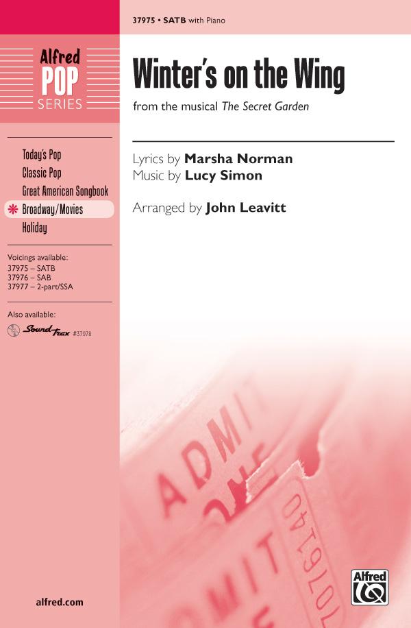 Winter's on the Wing : SATB : John Leavitt : Lucy Simon : The Secret Garden : Sheet Music : 00-37975 : 038081424477