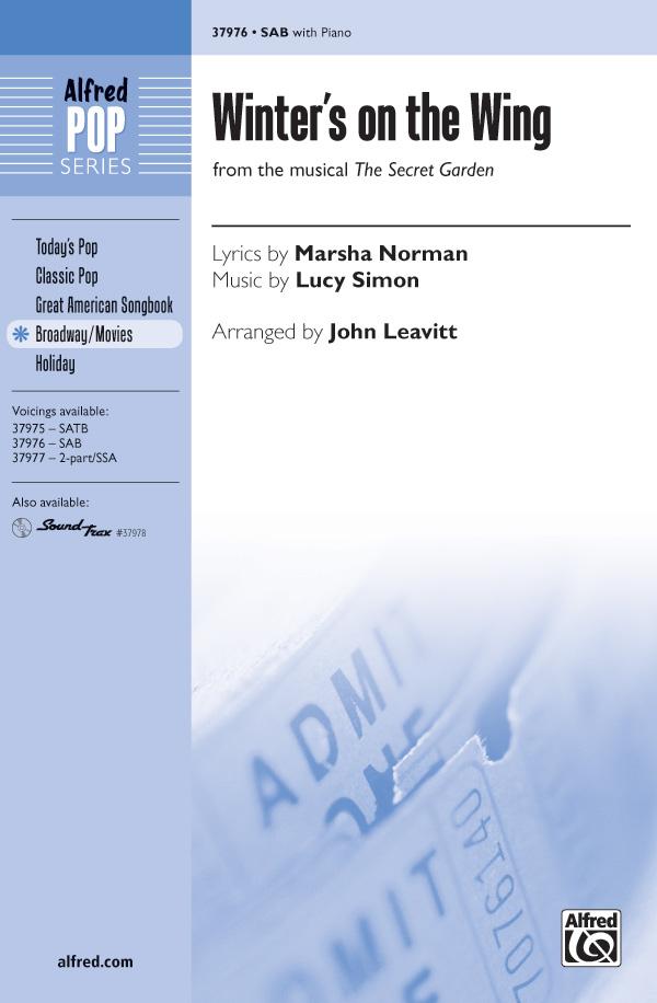 Winter's on the Wing : SAB : John Leavitt : Lucy Simon : The Secret Garden : Sheet Music : 00-37976 : 038081424484
