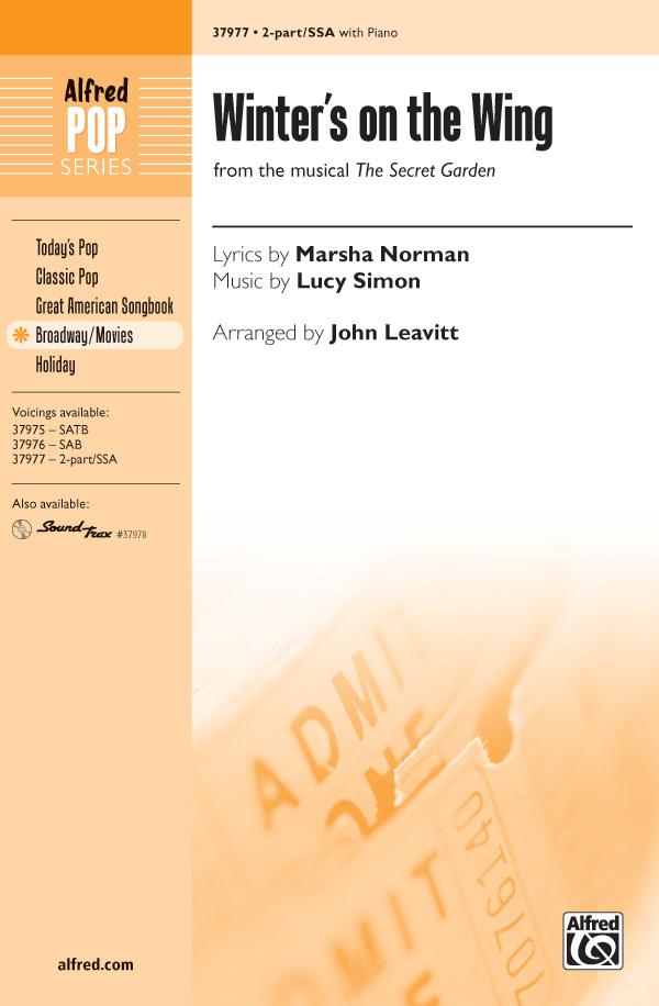 Winter's on the Wing : SSA : John Leavitt : Lucy Simon : The Secret Garden : Sheet Music : 00-37977 : 038081424491