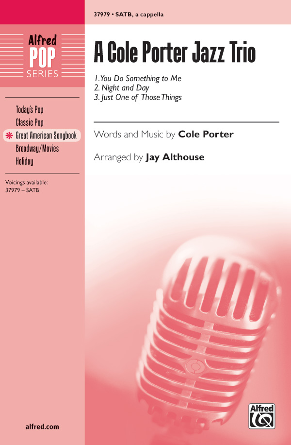Night and Day : SATB : Jay Althouse : Cole Porter : Sheet Music : 00-37979 : 038081424514