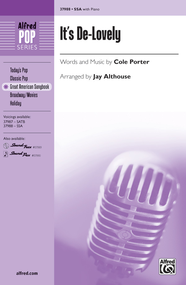 It's De-Lovely : SSA : Jay Althouse : Cole Porter : Sheet Music : 00-37988 : 038081424606