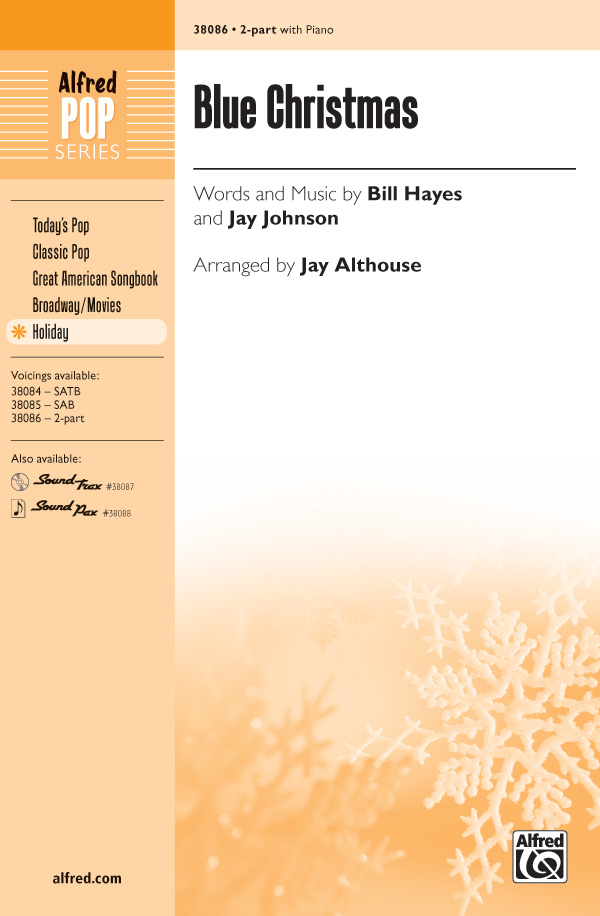 Blue Christmas : 2-Part : Jay Althouse : Jay Johnson : Sheet Music : 00-38086 : 038081425580