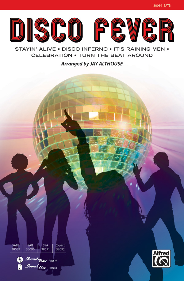 Disco Fever : SATB : Jay Althouse : Sheet Music : 00-38089 : 038081425610