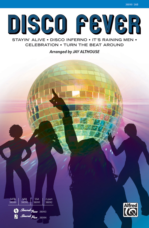 Disco Fever : SAB : Jay Althouse : Sheet Music : 00-38090 : 038081425627