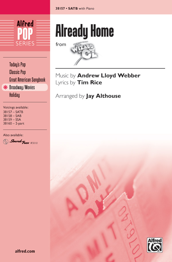 Already Home : SATB : Jay Althouse : Harold Arlen : The Wizard of Oz : Showtrax CD : 00-38157 : 038081426297