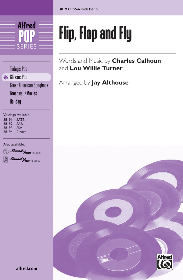 Flip, Flop and Fly : SSA : Jay Althouse : Charles E. Calhoun : Sheet Music : 00-38193 : 038081426648