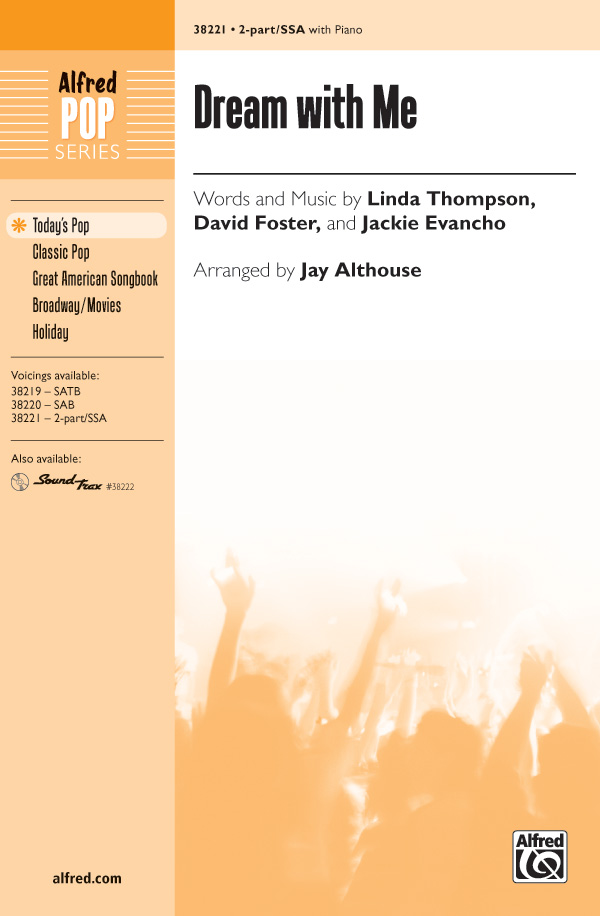 Dream with Me : 2-Part / SSA : Jay Althouse : David Foster : Sheet Music : 00-38221 : 038081426921
