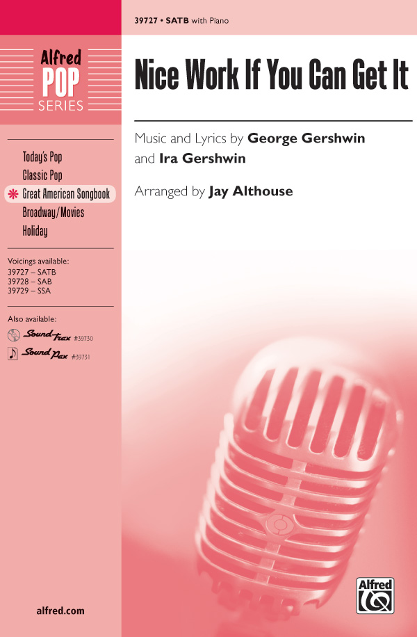 Nice Work If You Can Get It : SATB : Jeff Funk : George Gershwin : Nice Work If You Can Get It : Sheet Music : 00-39727 : 038081443881