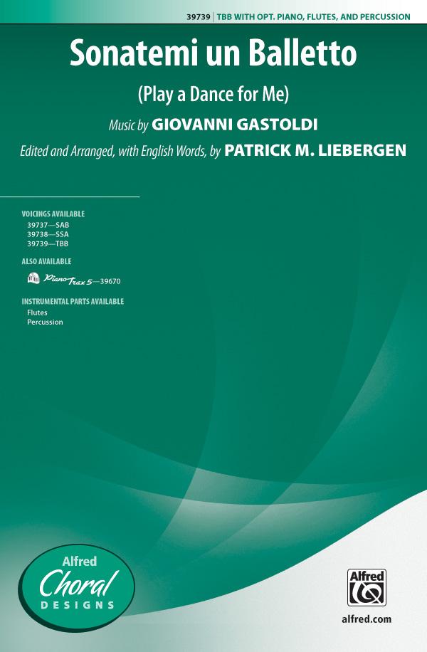 Sonatemi un Balletto : TBB : Patrick M. Liebergen : Giovanni Gastoldi : Sheet Music : 00-39739 : 038081444000