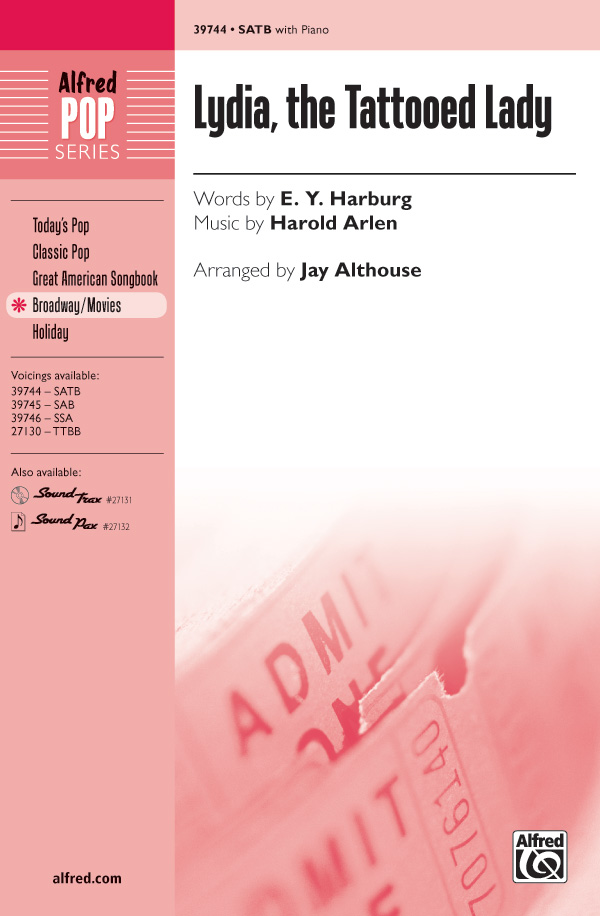 Lydia, the Tattooed Lady : SATB : Jay Althouse : Harold Arlen : Sheet Music : 00-39744 : 038081444055