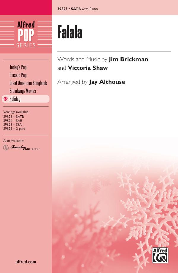 Falala : SATB : Jay Althouse : Jim Brickman : Sheet Music : 00-39823 : 038081444840