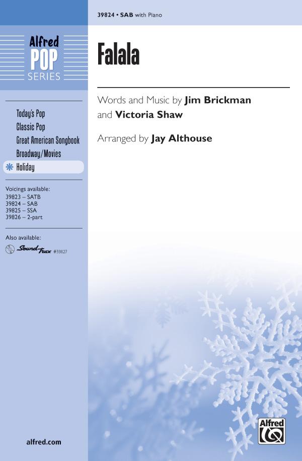 Falala : SAB : Jay Althouse : Jim Brickman : Sheet Music : 00-39824 : 038081444857