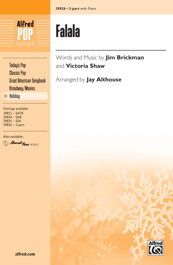 Falala : 2-Part : Jay Althouse : Jim Brickman : Sheet Music : 00-39826 : 038081444871