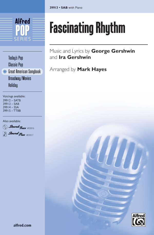 Fascinating Rhythm : SAB : Mark Hayes : George Gershwin : Sheet Music : 00-39913 : 038081445748