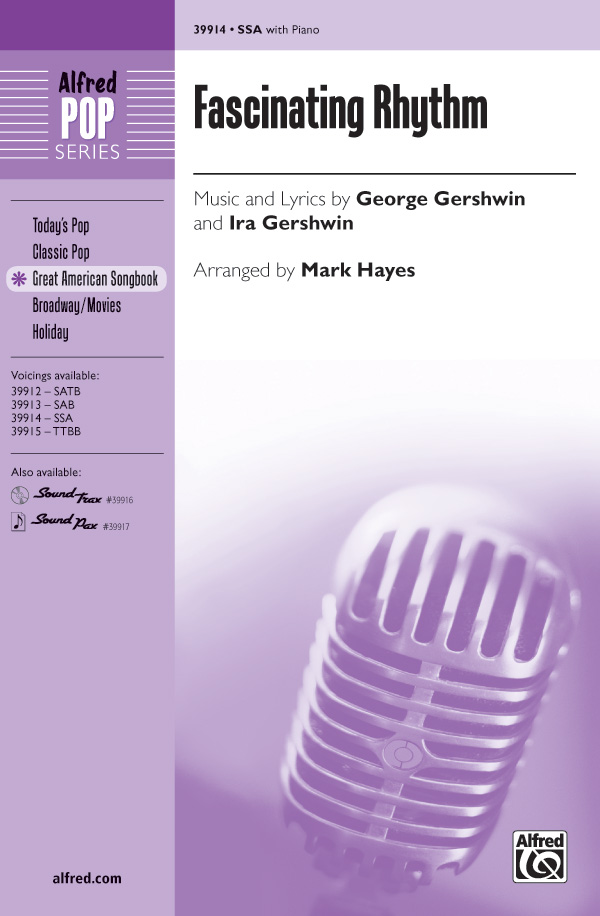 Fascinating Rhythm : SSA : Mark Hayes : George Gershwin : Sheet Music : 00-39914 : 038081445755