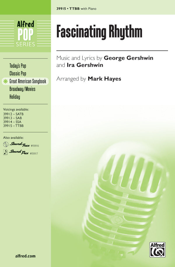 Fascinating Rhythm : TTBB : Mark Hayes : George Gershwin : Sheet Music : 00-39915 : 038081445762