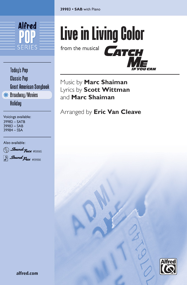 Live in Living Color : SAB : Eric Van Cleave : Marc Shaiman : Catch Me If You Can : Sheet Music : 00-39983 : 038081446431