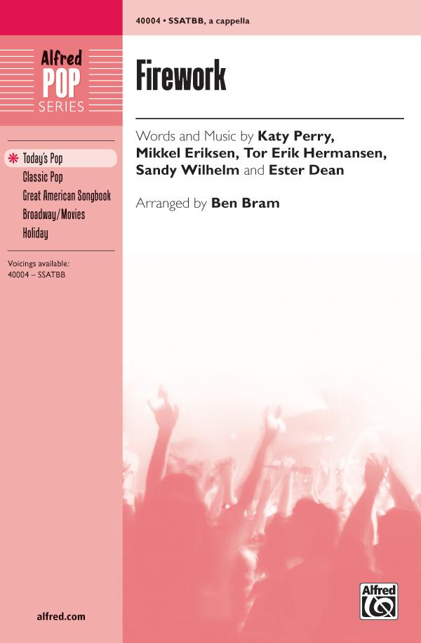 Firework : SSATBB : Ben Bram : Katy Perry : Katy Perry : Sheet Music : 00-40004 : 038081446639