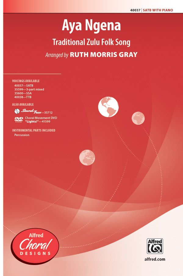 Aya Ngena : SATB : Ruth Morris Gray : Sheet Music : 00-40037 : 038081446929
