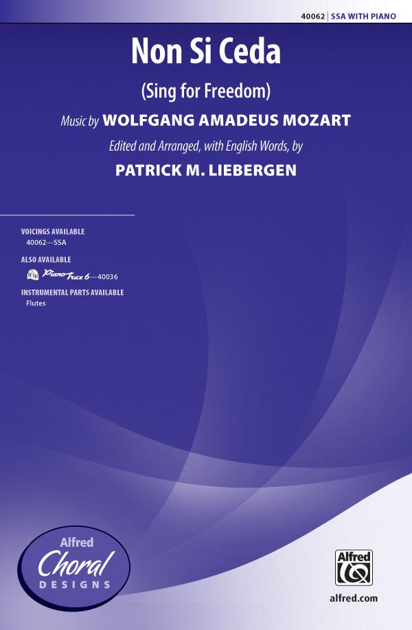 Non Si Ceda : SSA : Patrick Liebergen : Wolfgang Amadeus Mozart : Sheet Music : 00-40062 : 038081447179
