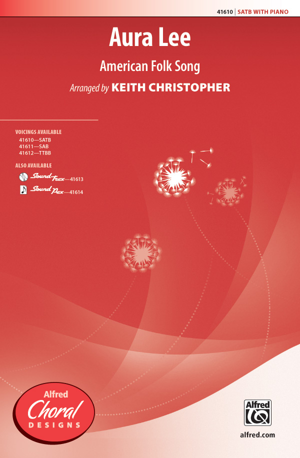 Aura Lee : SATB : Keith Christopher : Sheet Music : 00-41610 : 038081466903