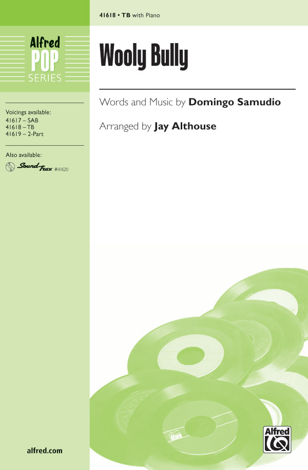 Wooly Bully : TB : Jay Althouse : Domingo Samudio : Sam the Sham and the Pharaohs : Sheet Music : 00-41618 : 038081466989