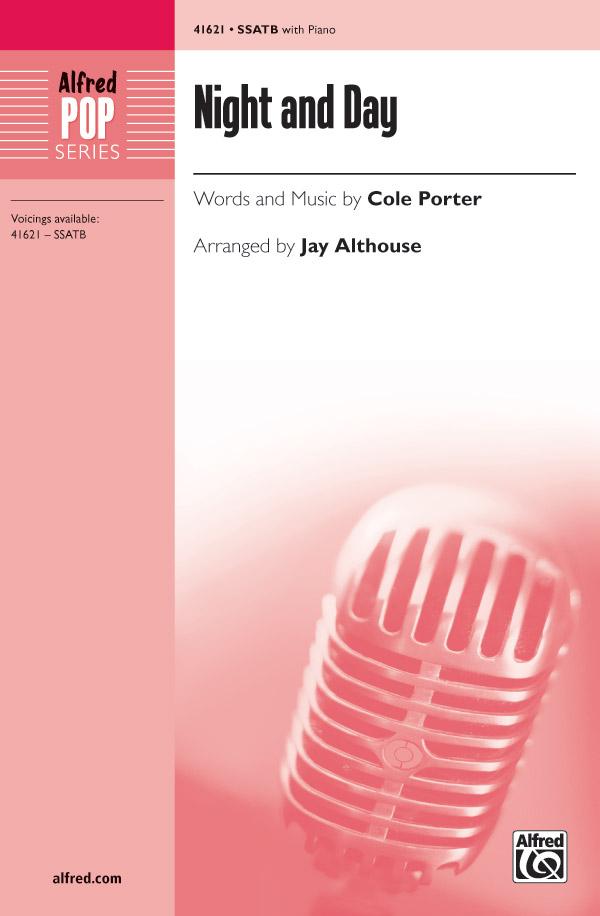 Night and Day : SSATB : Jay Althouse : Cole Porter : Sheet Music : 00-41621 : 038081467016
