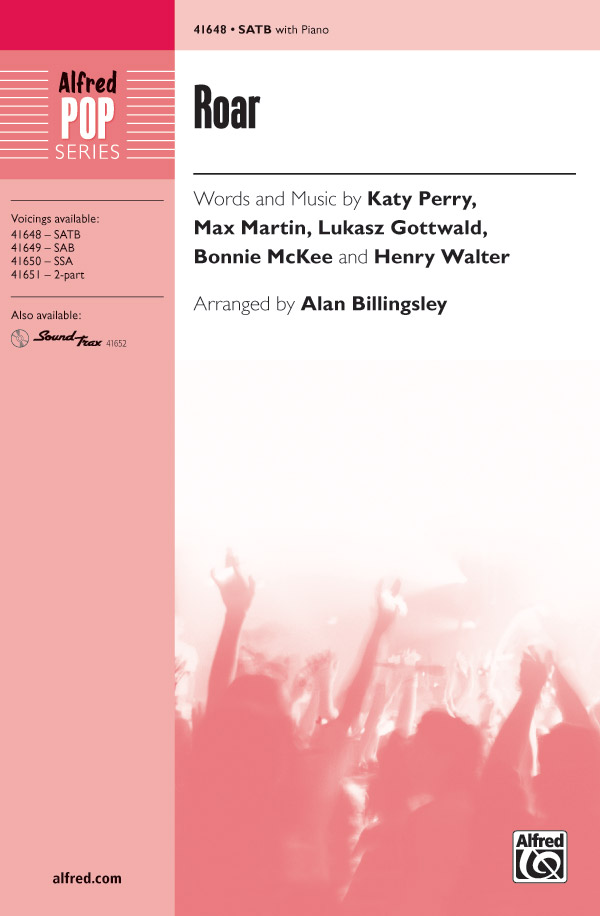 Roar : SATB : Alan Billingsley  : Katy Perry : Sheet Music : 00-41648 : 038081467283