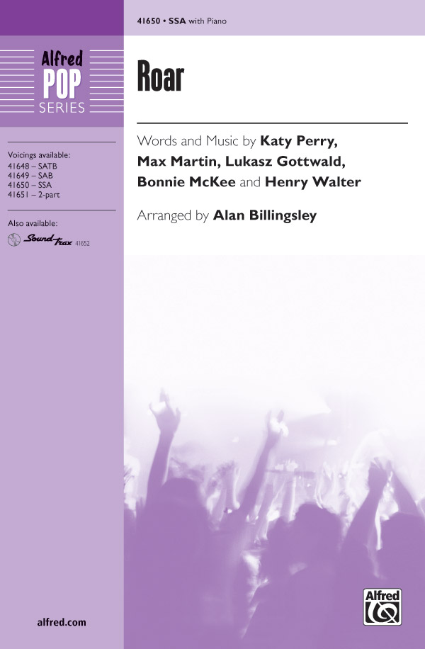 Roar : SSA : Alan Billingsley  : Katy Perry : Sheet Music : 00-41650 : 038081467306