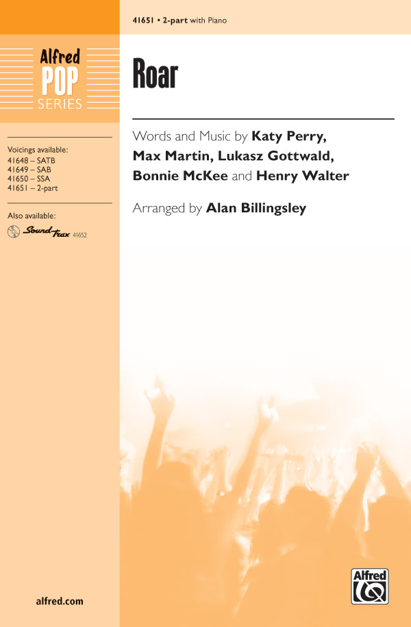 Roar : 2-Part : Alan Billingsley  : Katy Perry : Sheet Music : 00-41651 : 038081467313