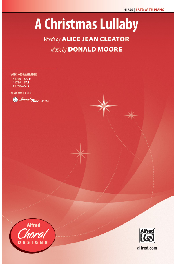 A Christmas Lullaby : SATB : Donald Moore : Donald Moore : Sheet Music : 00-41758 : 038081468389