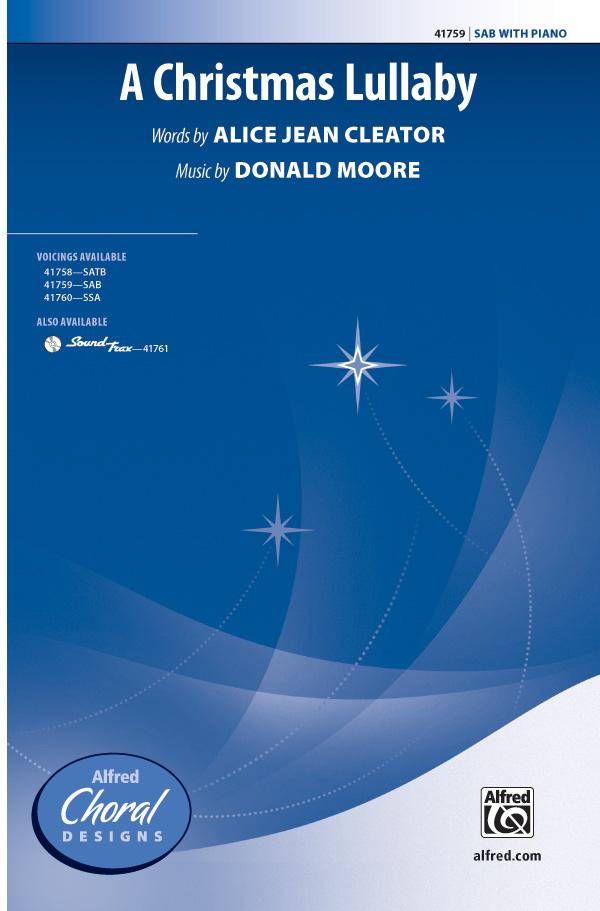 A Christmas Lullaby : SAB : Donald Moore : Donald Moore : Sheet Music : 00-41759 : 038081468396
