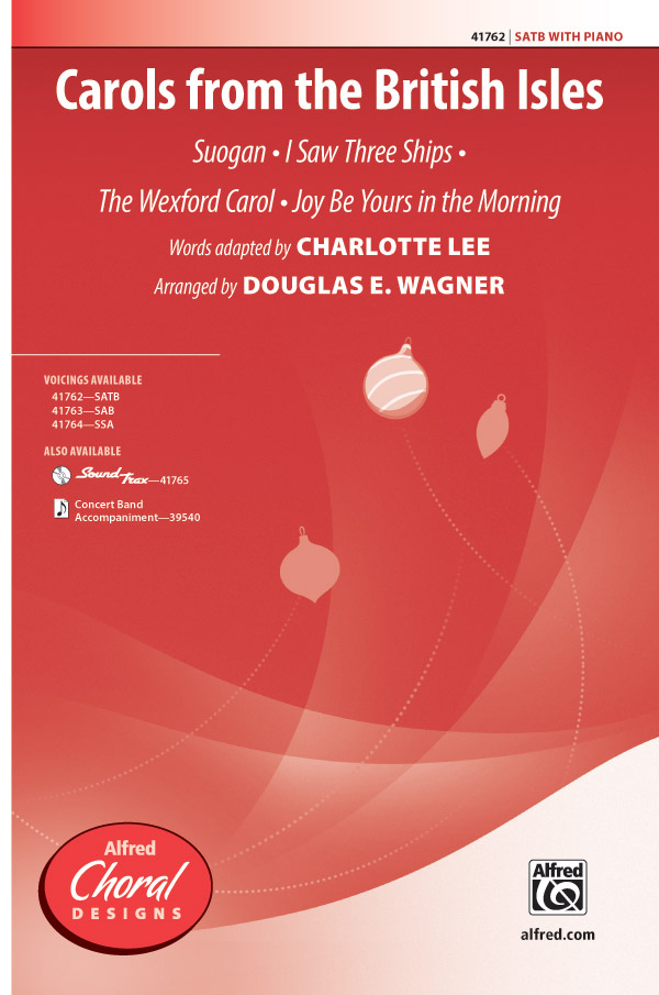 Carols from the British Isles : SATB : Douglas E. Wagner : Sheet Music : 00-41762 : 038081468426