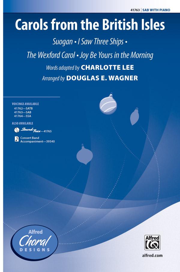 Carols from the British Isles : SAB : Douglas E. Wagner : Sheet Music : 00-41763 : 038081468433