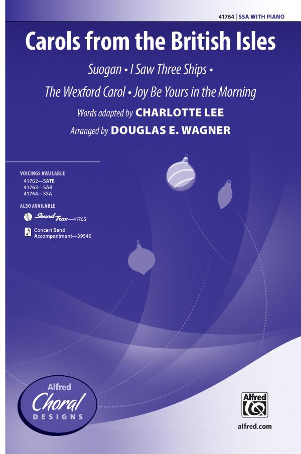 Carols from the British Isles : SSA : Douglas E. Wagner : Sheet Music : 00-41764 : 038081468440