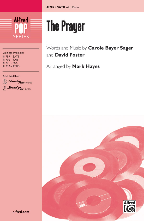 The Prayer : SATB : Mark Hayes : Carole Bayer Sager : Celine Dion : Sheet Music : 00-41789 : 038081468693