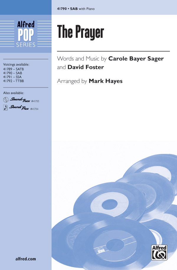 The Prayer : SAB : Mark Hayes : David Foster : Celine Dion : Sheet Music : 00-41790 : 038081468709