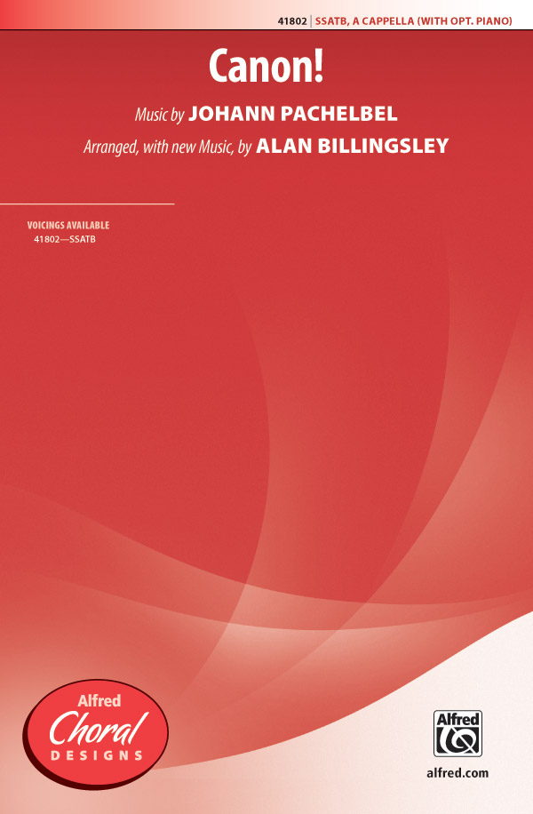 Canon! : SSATB : Alan Billingsley : Sheet Music : 00-41802 : 038081468822
