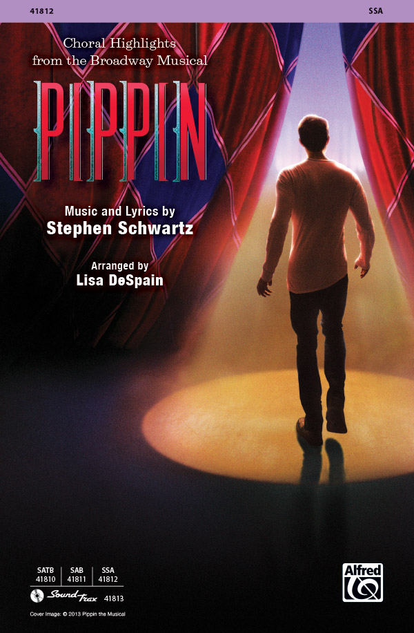 Pippin : SSA : Lisa DeSpain : Stephen Schwartz : Pippin : Sheet Music : 00-41812 : 038081468921