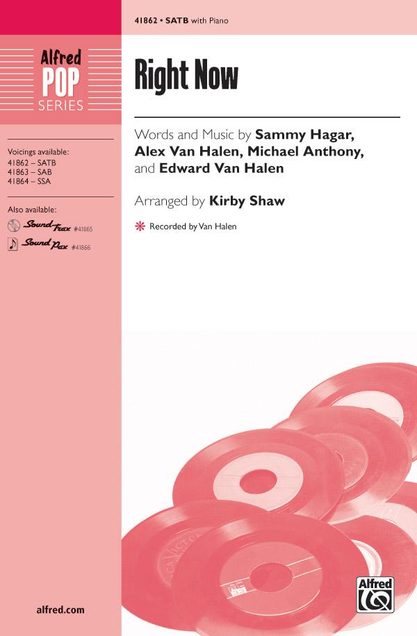 Right Now : SATB : Kirby Shaw : Van Halen : Van Halen :  1 CD : 00-41862 : 038081469423
