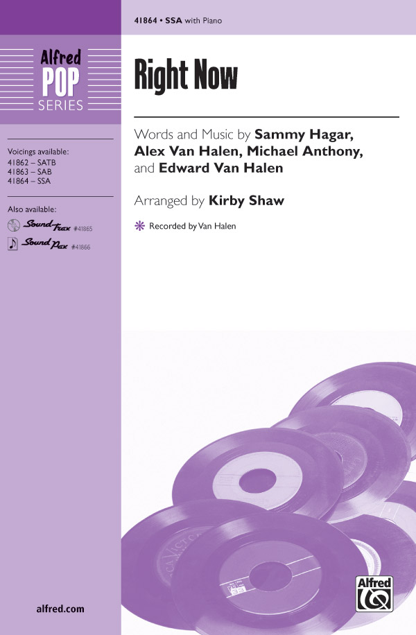 Right Now : SSA : Kirby Shaw : Van Halen : Van Halen : Sheet Music : 00-41864 : 038081469447