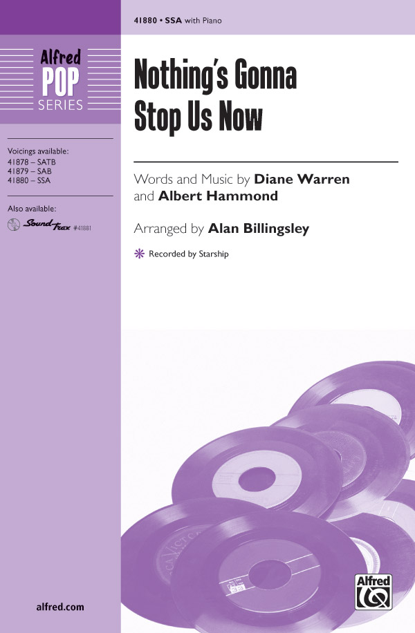 Nothing's Gonna Stop Us Now : SSA : Alan Billingsley : Albert Hammond : Starship : Sheet Music : 00-41880 : 038081469607