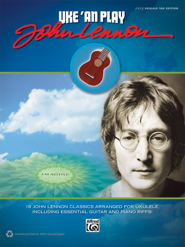 Uke An Play John Lennon Easy Ukulele Tab Book John Lennon