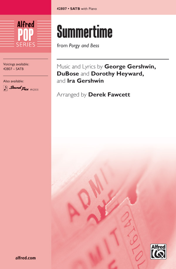 Summertime : SATB : Derek Fawcett : George Gershwin : Porgy and Bess : Sheet Music : 00-42807 : 038081483924