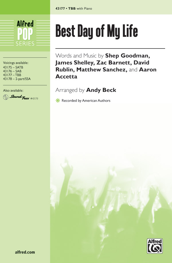 Best Day of My Life : TBB : Andy Beck : American Authors : Sheet Music : 00-43177 : 038081487199