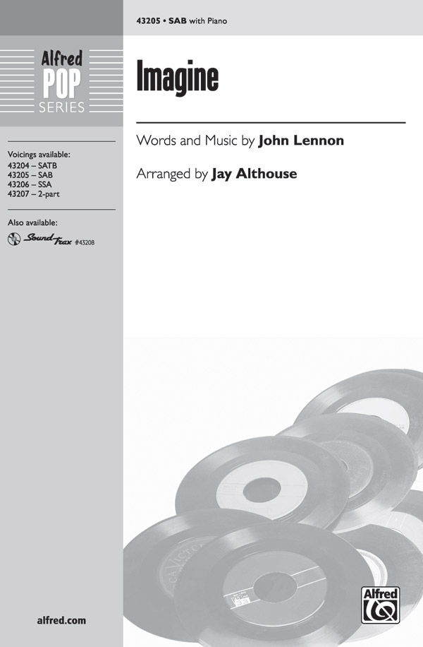Imagine : SAB : Jay Althouse : John Lennon : Sheet Music : 00-43205 : 038081487472