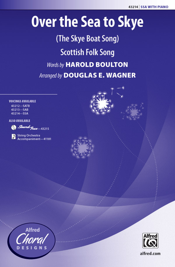 Skye Boat Song : SSA : Douglas E. Wagner : Sheet Music : 00-43214 : 038081487564